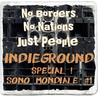 IndieGround Special Sono Mondiale #1