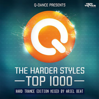Ariel Beat - The Harder Styles Top 1000 Hard Trance Edition 2013
