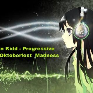 Jönathan Kidd - 2016 Progressive Electro Oktoberfest Madness Mix