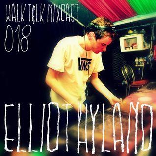WALK T&LK Mixcast 018 | Elliot Hyland