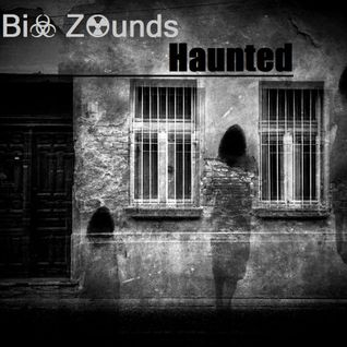 Bi☣ Z☢unds - Haunted (October 2K15 Podcast Halloween Edition)
