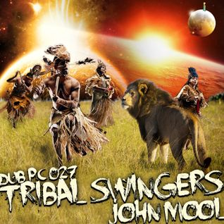 dub pc 027 - john mool - tribal swingers - 150814