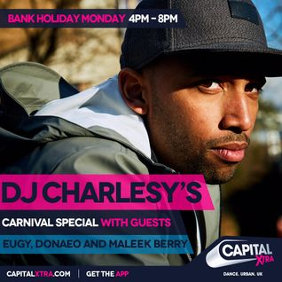 DJ Charlesy's Carnival Special with Maleek Berry, Eugy and Donaeo