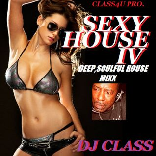 THE SEXY HOUSE MIXX IV