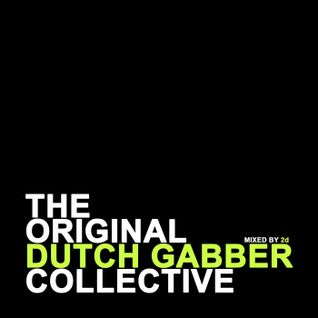 The Original Dutch Gabber Collective