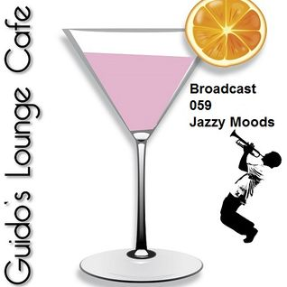 Guido's Lounge Cafe Broadcast#059 Jazzy Moods (20130419)