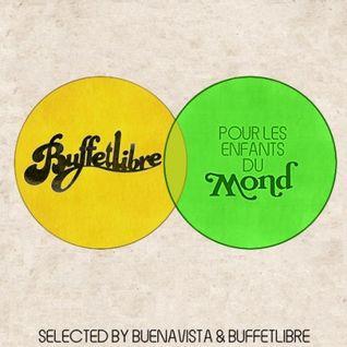 Buffetlibre vs Buenavista - Pour Les Enfants Du Mond (un tributo a Mond Club)