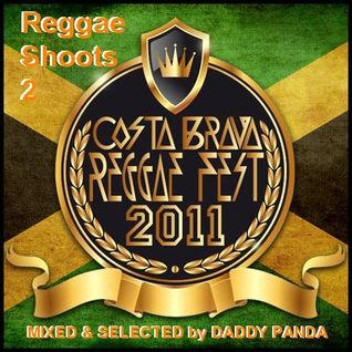 Costa Brava Reggae Shoots 2 by DADDY PANDA
