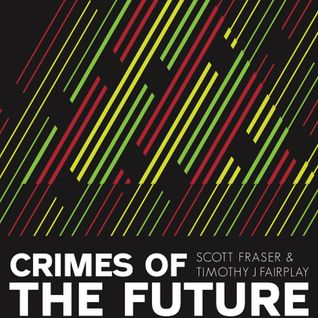 Crimes of the future Part 1