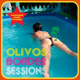 The Olivos Border Sessions (mixtape)