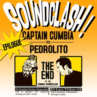CUMBIA SOUNDCLASH : EPILOGUE