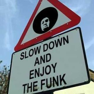 Slow down and enjoy the funk - rare grooves