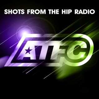 ATFC's Shots From The Hip Radio Show 02/05/15