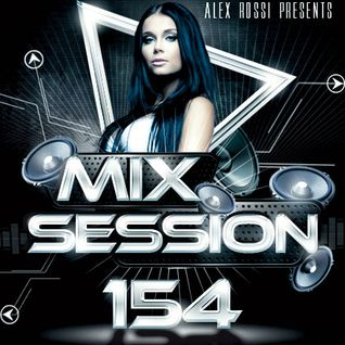 Alex Rossi - Mix Session 154 (Nov 2k15)