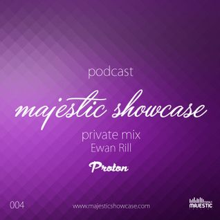 Majestic Family Showcase | Episode 004 mixed by Ewan Rill