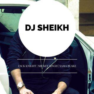 DJ SHEIKH - | ZACK KNIGHT | MICKEY SINGH | SAMA BLAKE | Asian / Bhangra / Panjabi | MIX 2016
