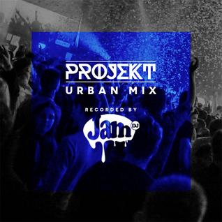 PROJEKT - Urban Mix - September 2016 [Recorded by JamDJ]