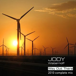 Jody Wisternoff Way Out There 2010 Complete Mix