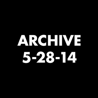 Archive 5-28-14