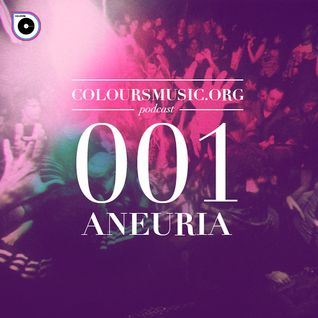 Coloursmusic.org_podcast_-_Episode_001_w//Aneuria