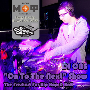 "DJ One - ""On To The Next"" Show on radio MOF (17.12.2011)"