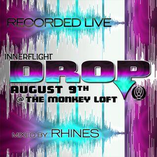 Recorded LIVE @ Innerflight Music 'DROP' _ Monkey Loft | Seattle : 08.09.14 - mixed by Rhines