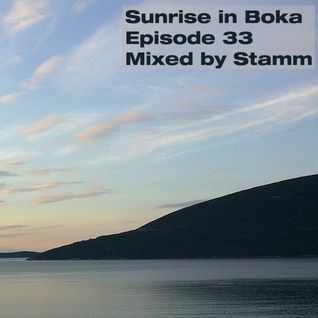 Sunrise in Boka EP. 33 Mixed by Stamm