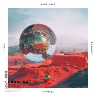 ALEX KAVE — PARADIGM N°002 [13|01|2016]