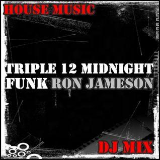 Triple 12 Midnight Funk