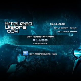 Artelized Visions 034 (October 2016) with guest Abyss on DI FM