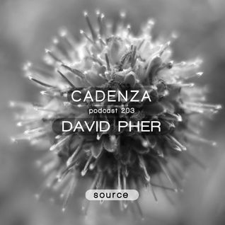 Cadenza Podcast | 203 - David Pher (Source)