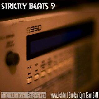 Strictly Beats 9 | Live on Itch FM 5.10.14