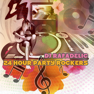 24 Hour Party Rockers