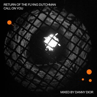 Return Of The Flying Dutchman - Call On You