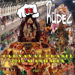 Carnaval Brasil 2016 MashMix Part1