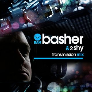 BASHER & 2SHY MC - TRANSMISSION - MIX