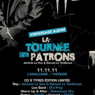 La Tournée des Patrons - 11.11.11 - Live @ Amalgame