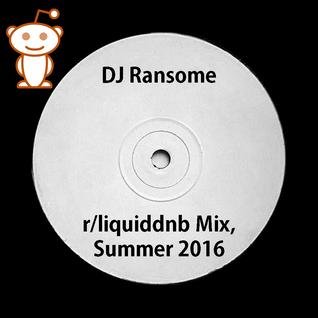 DJ Ransome - /r/liquiddnb Official Mix, Summer 2016