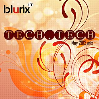 Tech.Tech (May 2012 mix)