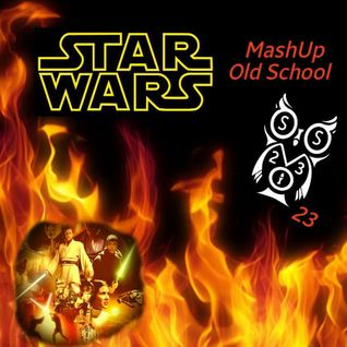 Star Wars MashUp & Old School