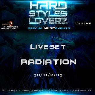 Radiation - Hard Styles Loverz - Hardstyle.nu - Saturday 30 November 2013