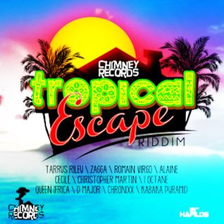 TROPICAL ESCAPE RIDDIM MIX - DEC 2012