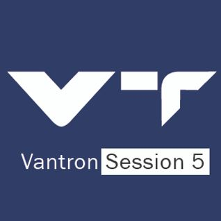 Vantron Session 5