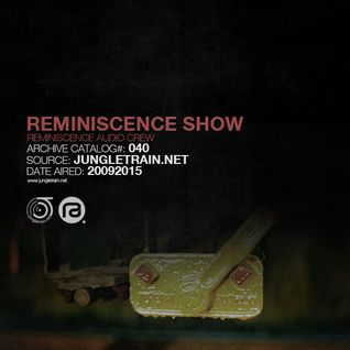 Reminiscence Audio 20092015 @ Jungletrain
