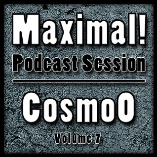 Maximal! Podcast Session Volume 007
