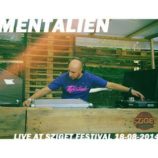 Mentalien - Live at Sziget Festival, Colosseum - 18-08-2014
