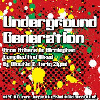 Underground Generation Vol. 1 (From Athens To Birmingham) [CD2 mixed by GL0WKiD]