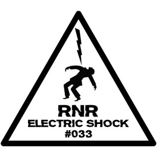 RNR - Electric Shock #033 (February '15)