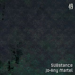 Le Break #49 - SUBstance & Jo-Any Martel