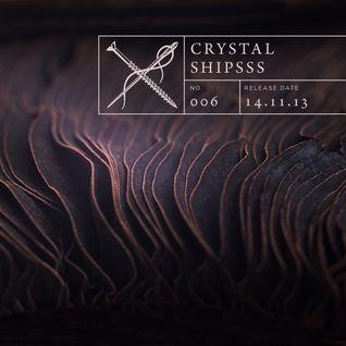 Soundscape #006: Crystal Shipsss